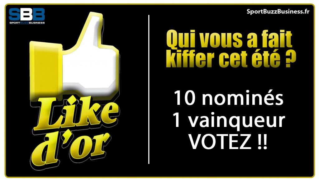 Votez pour le Like d Or de l été 2012 - SportBuzzBusiness.fr dd6e3f49434