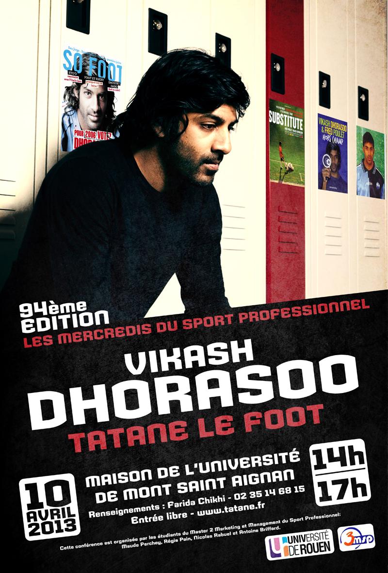 Vikash Dhorasoo tatane le foot business